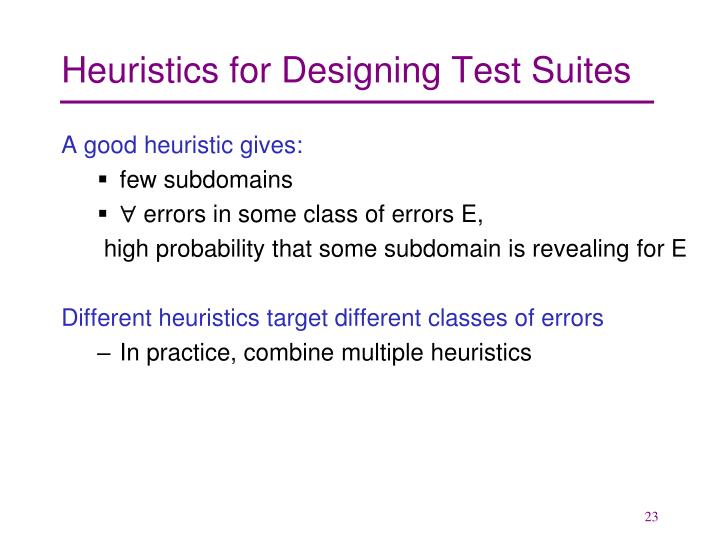 Heuristics for Designing Test Suites