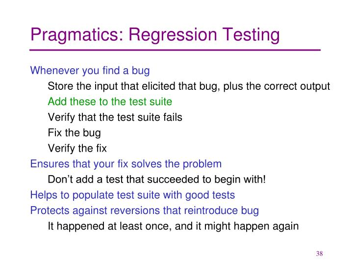Pragmatics: Regression Testing