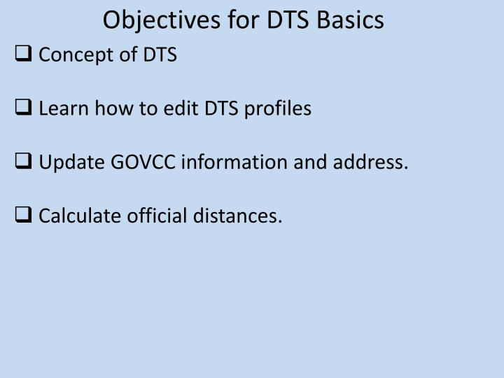 Objectives for dts basics