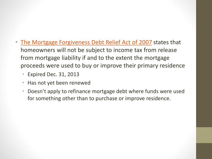 The Mortgage Forgiveness Debt Relief Act of 2007
