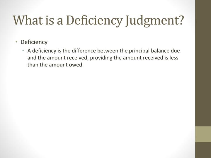 What is a Deficiency Judgment?