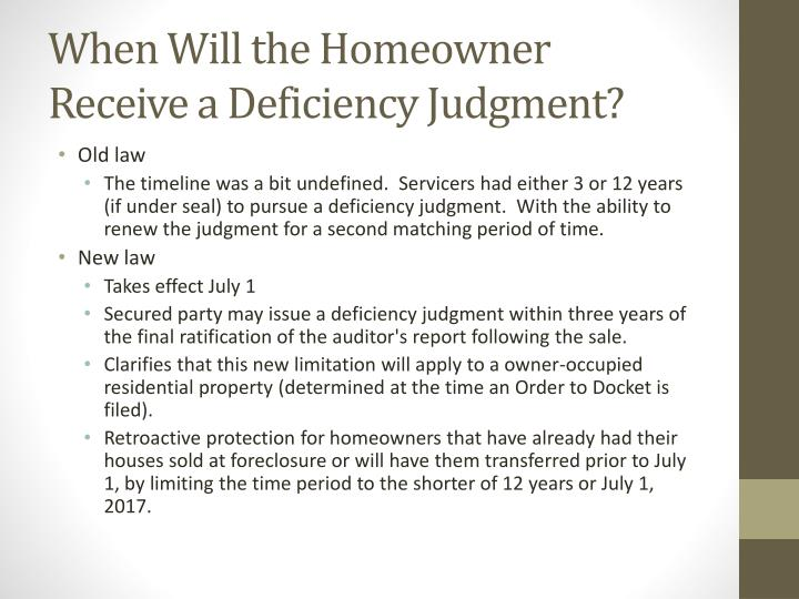 When Will the Homeowner Receive a Deficiency Judgment?