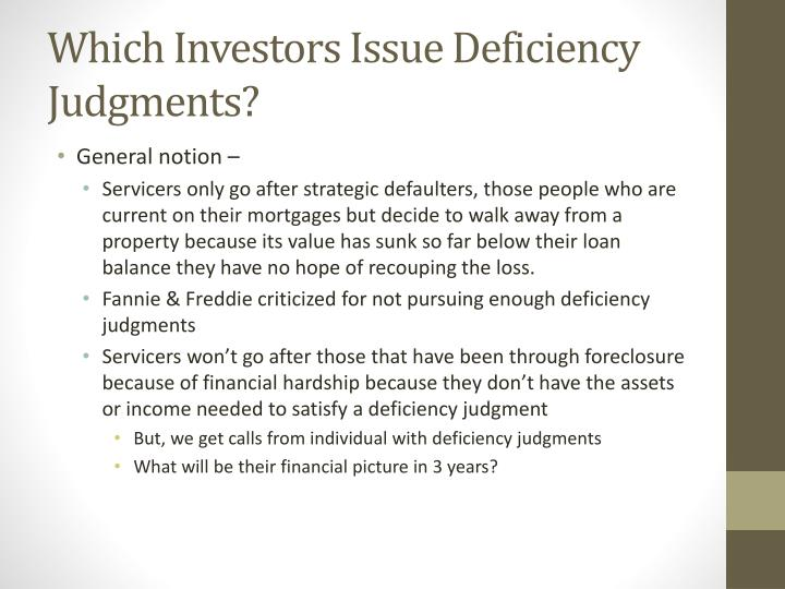 Which Investors Issue Deficiency Judgments?