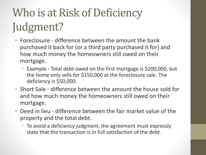 Who is at Risk of Deficiency Judgment?
