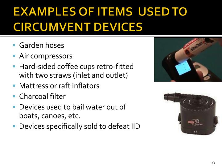 EXAMPLES OF ITEMS  USED TO CIRCUMVENT DEVICES