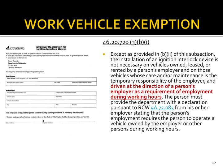 WORK VEHICLE EXEMPTION
