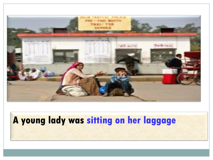 A young lady was
