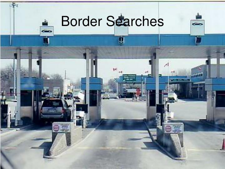 Border Searches