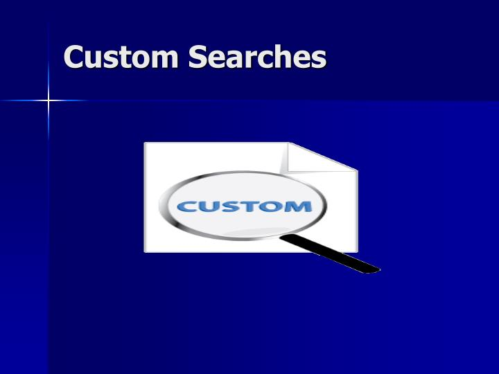 Custom Searches