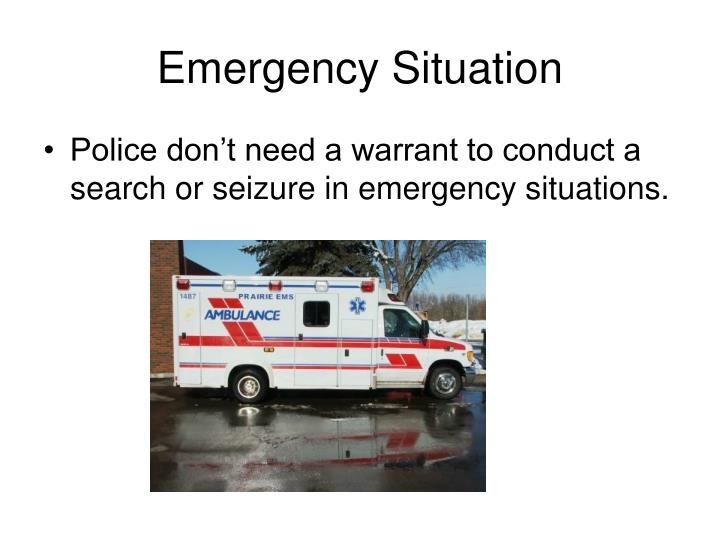 Emergency Situation