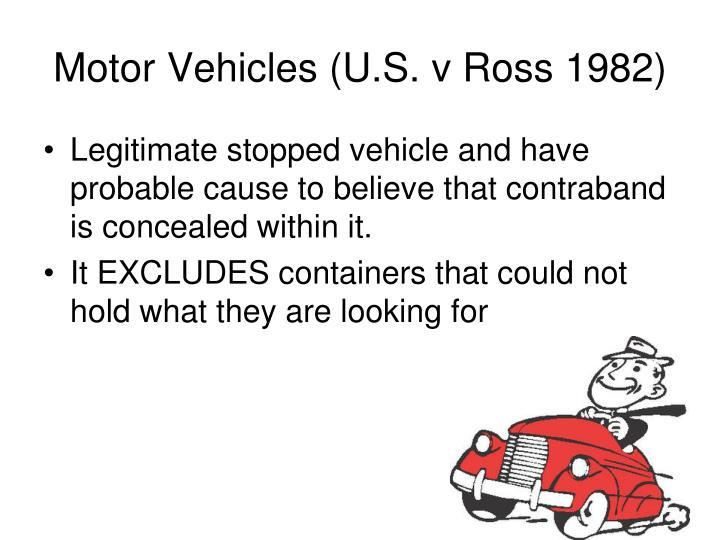 Motor Vehicles (U.S. v Ross 1982)