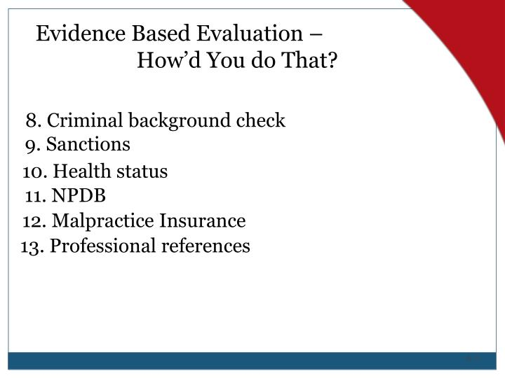 Evidence Based Evaluation –