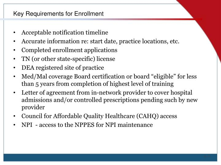 Key Requirements for Enrollment