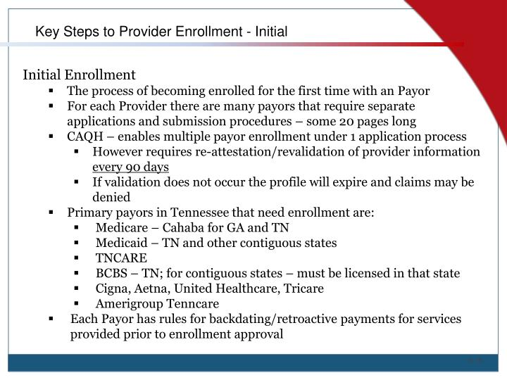Key Steps to Provider Enrollment - Initial