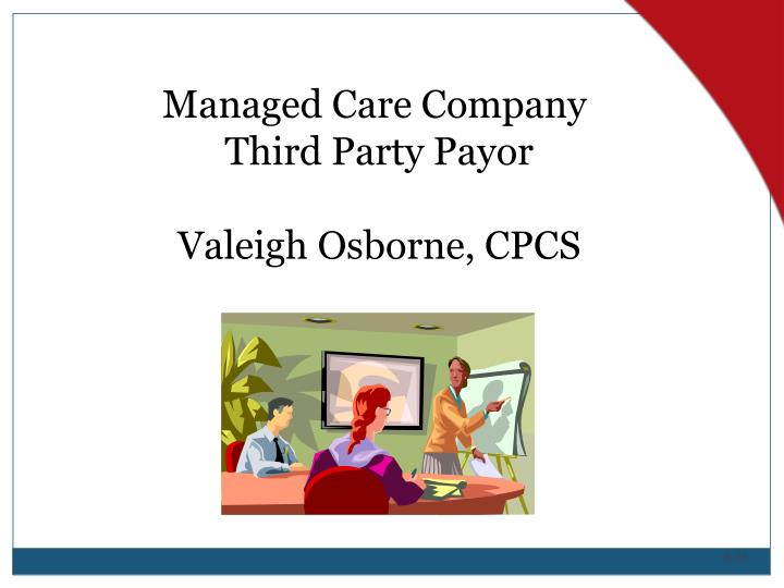 Managed Care Company