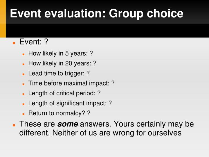 Event evaluation: Group choice