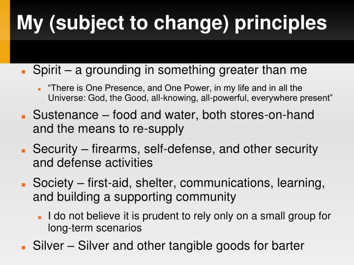 My (subject to change) principles