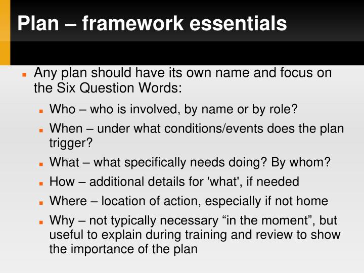 Plan – framework essentials