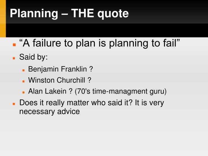Planning – THE quote
