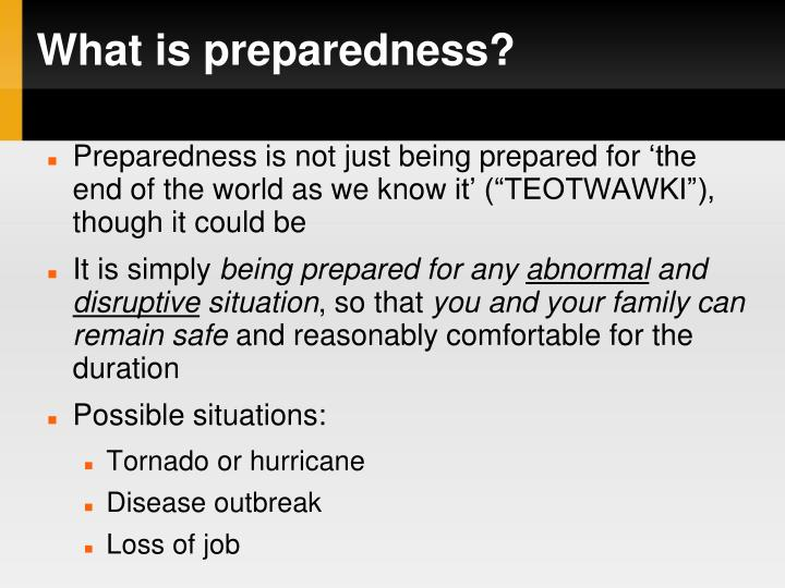 What is preparedness?