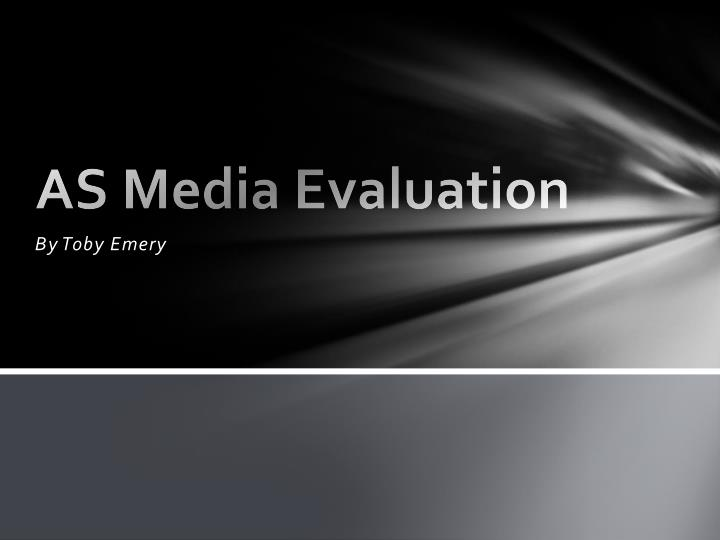 As media evaluation