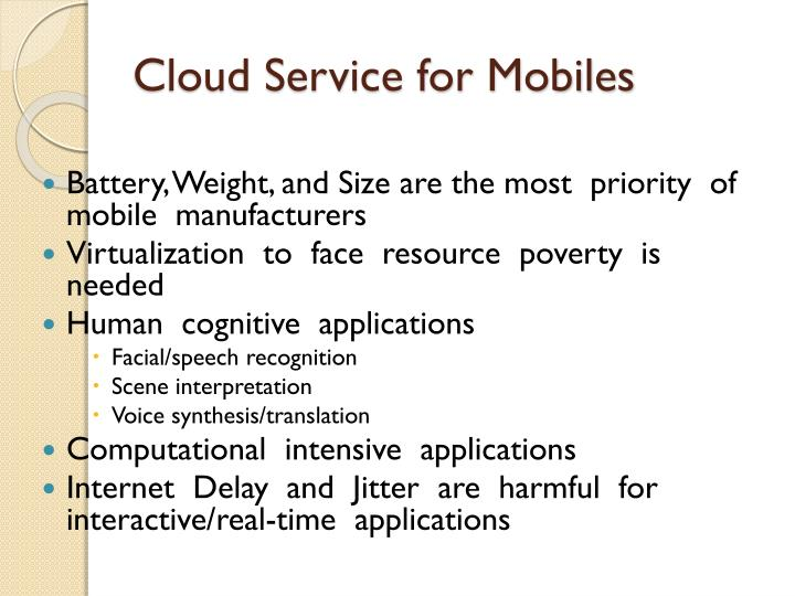 Cloud Service for Mobiles