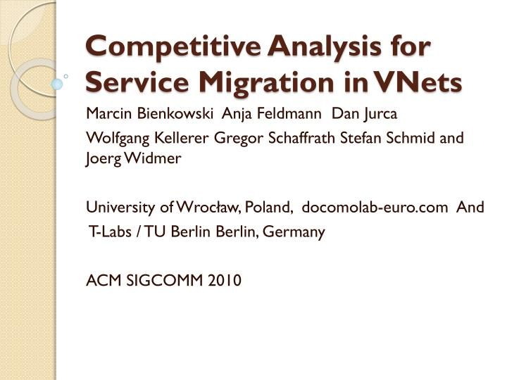 Competitive Analysis for Service Migration in