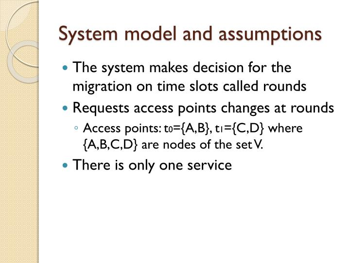System model and assumptions