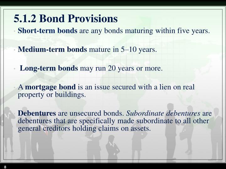 5.1.2 Bond Provisions