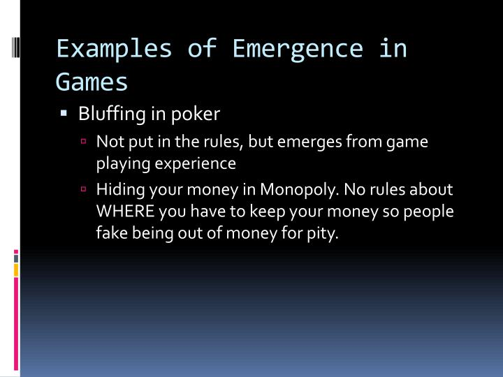 Examples of Emergence in Games