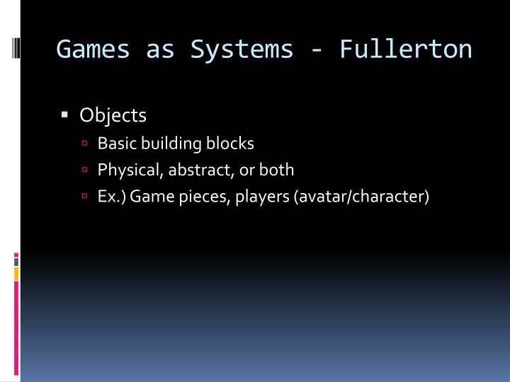 Games as Systems - Fullerton
