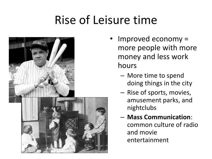 Rise of Leisure time