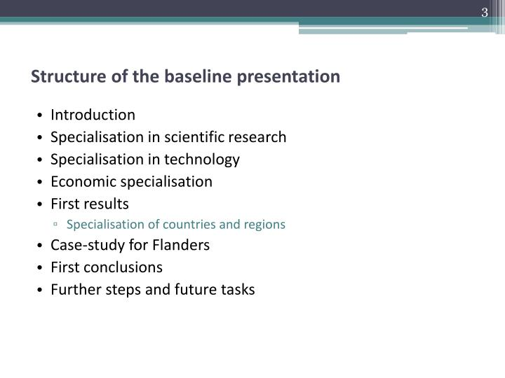 Structure of the baseline presentation