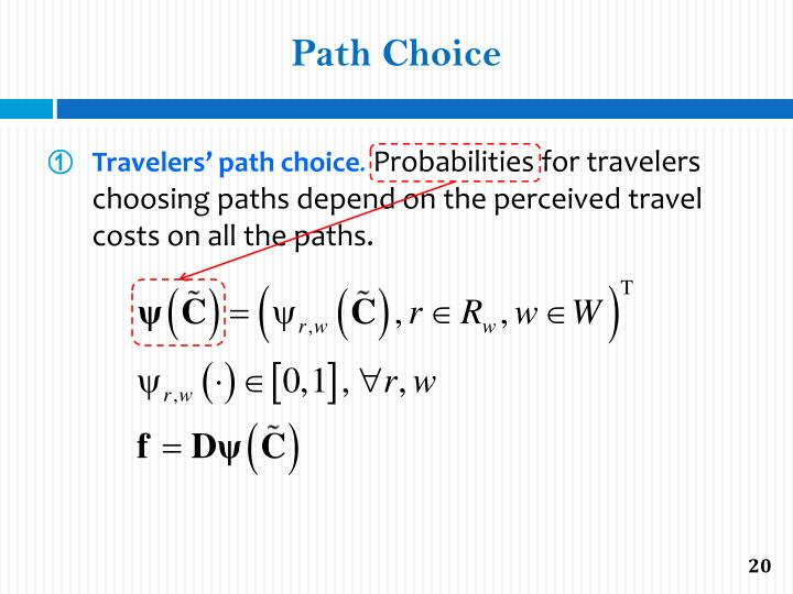 Path Choice