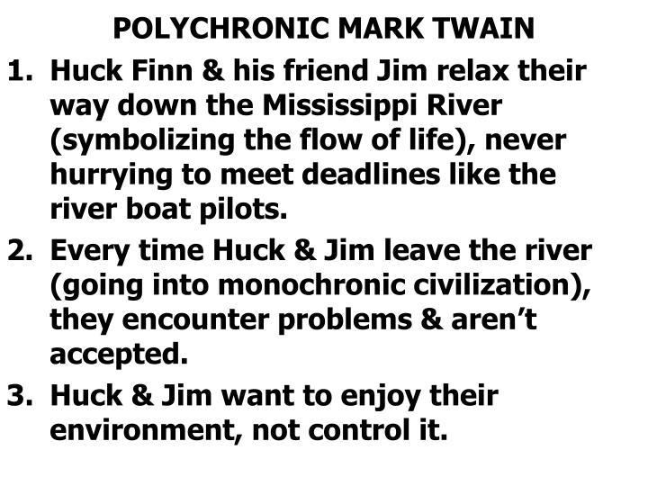 POLYCHRONIC MARK TWAIN