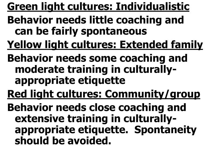 Green light cultures: Individualistic