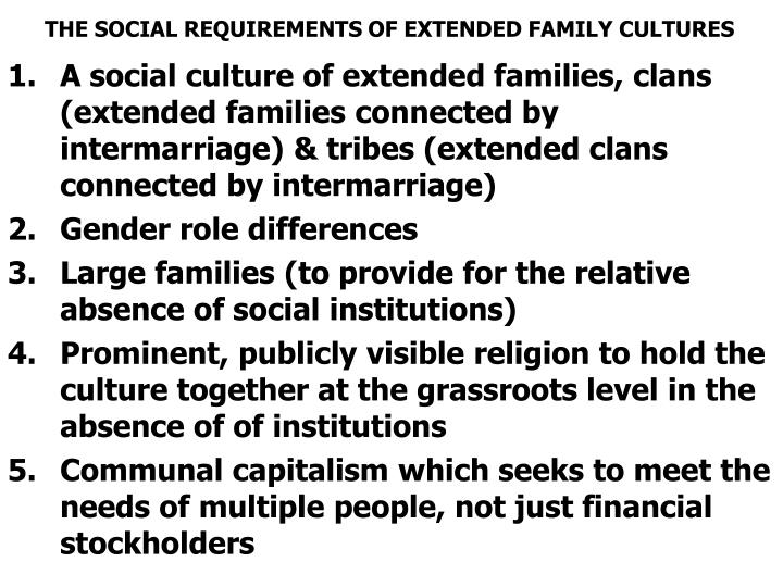 THE SOCIAL REQUIREMENTS OF EXTENDED FAMILY CULTURES