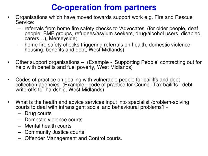 Co-operation from partners