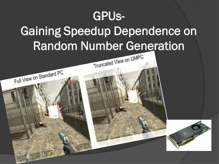 GPUs-