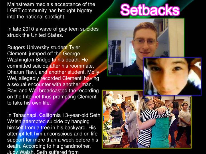 Mainstream media's acceptance of the LGBT community has brought bigotry into the national spotlight.