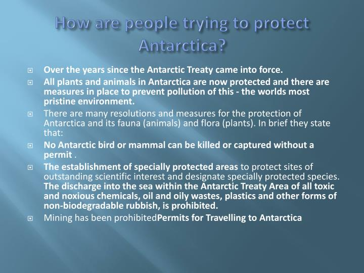 How are people trying to protect Antarctica?