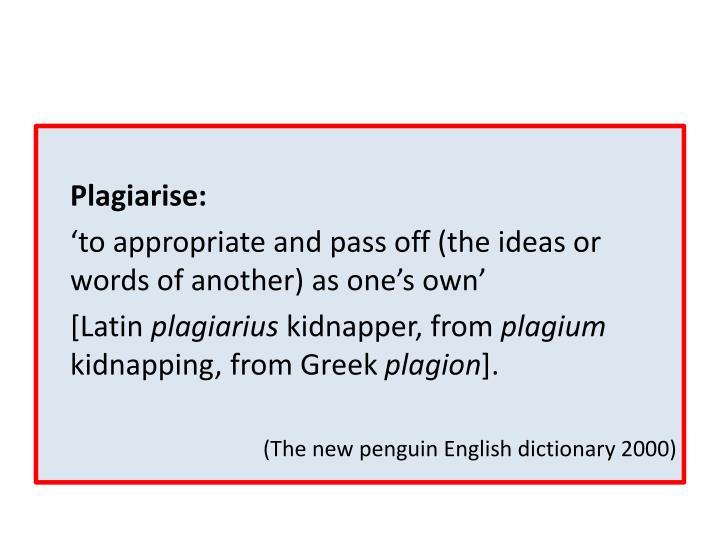Plagiarise