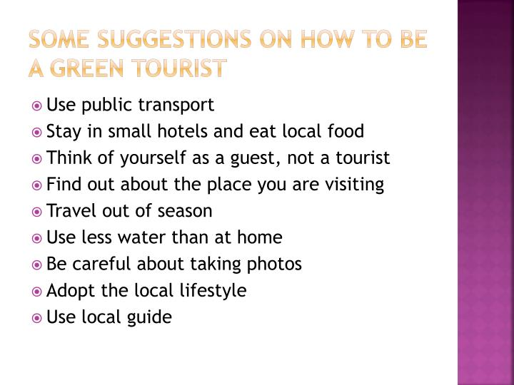 Some suggestions on how to be a green tourist