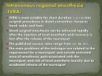 intravenous regional anesthesia ivra