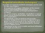 regional anesthetic techniques