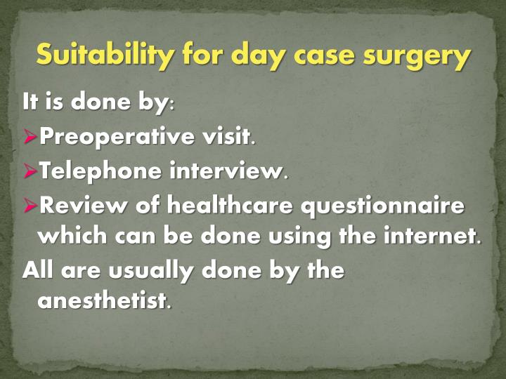 Suitability for day case surgery