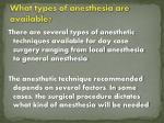 what types of anesthesia are available