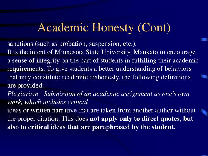 Academic Honesty (Cont)