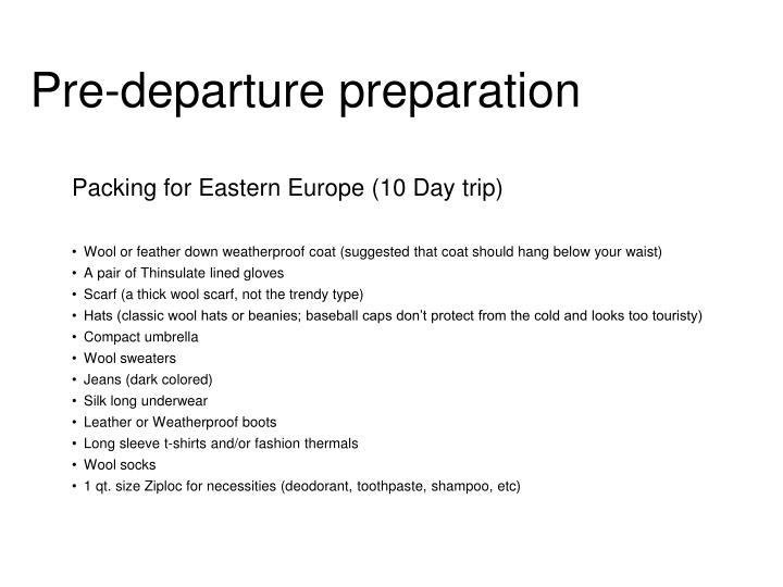 Pre-departure preparation