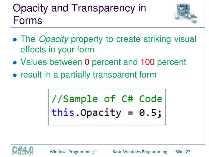Opacity and Transparency in Forms